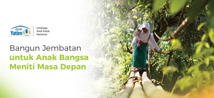 Gambar banner Bangun Jembatan Aman Bagi Anak Bangsa Meniti Masa Depan