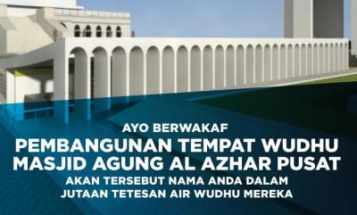 Banner program WAKAF PEMBANGUNAN UNTUK TEMPAT WUDHU MASJID AGUNG AL AZHAR JAKARTA