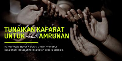 Gambar banner Tunaikan Kafarat untuk Meraih Ampunan