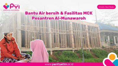 Banner program Bersama Bantu Pengadaan Wc layak dan Pembangunan Pesantren AL-Munawaroh