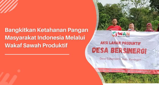 Banner program Bangun Lumbung Pangan dengan Wakaf Sawah Produktif