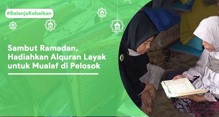 Banner program Belanja Kebaikan Alquran untuk Mualaf Pelosok Desa