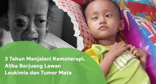 Banner program Sudah 4 Tahun Lawan Leukimia, Alika Butuh Bantuanmu