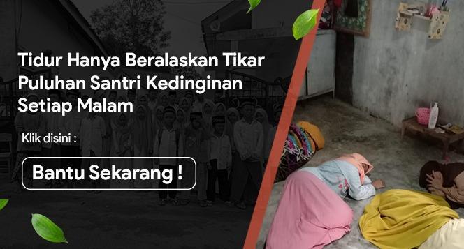 Banner program Alas Tidur Layak untuk Santri Yatim Tahfidz Pelosok Desa