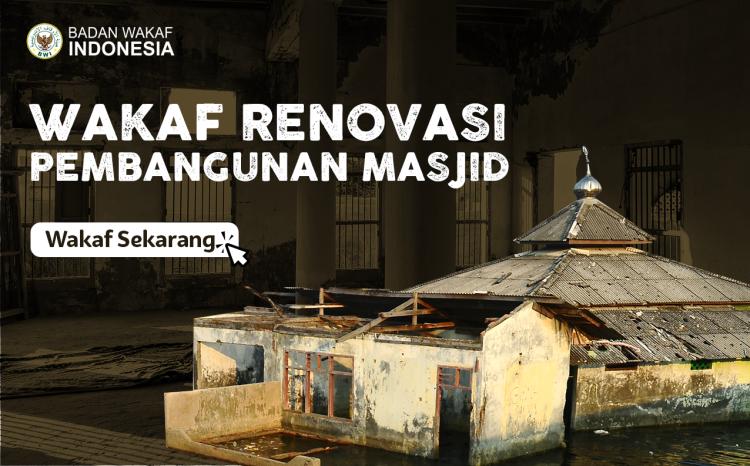 Gambar banner Wakaf Renovasi Masjid Tak Layak