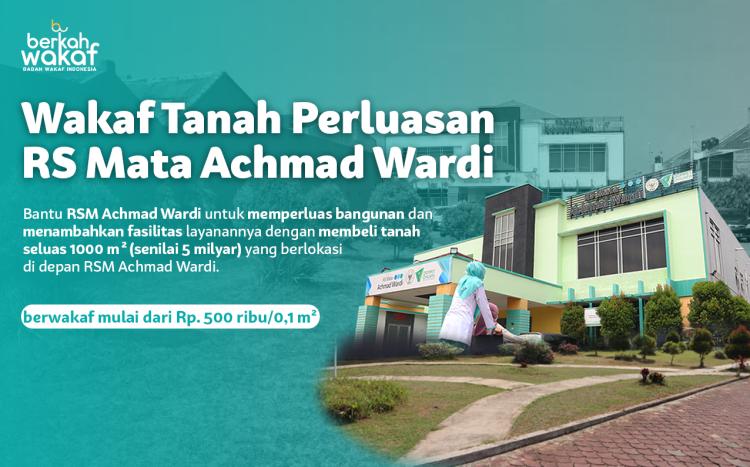 Banner program Wakaf Tanah Perluasan Rumah Sakit Mata Achmad Wardi