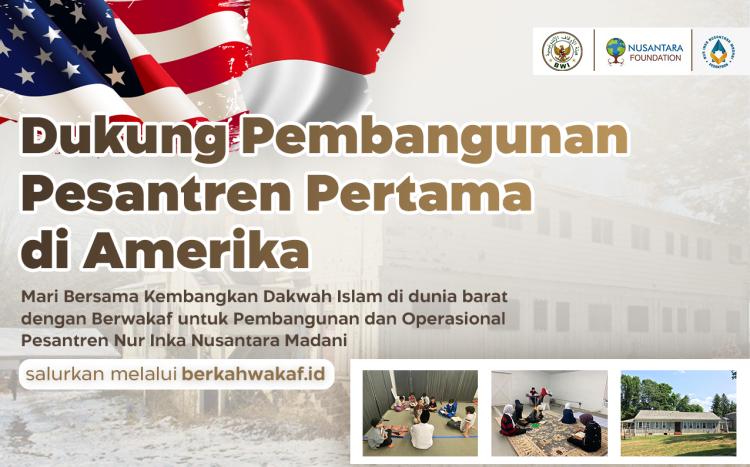 Banner program WAKAF PEMBANGUNAN PESANTREN DI AMERIKA