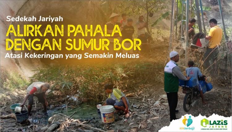 Banner program Sedekah Jariyah, Alirkan Pahala dengan Pembuatan Sumur Bor