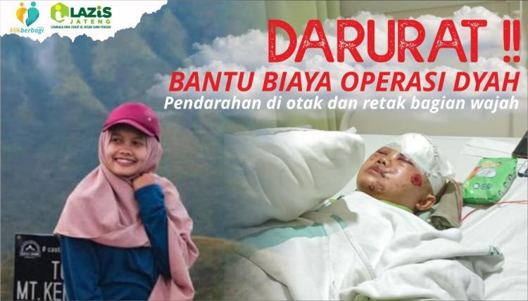 Banner program DARURAT.. Bantu Dyah Sembuh dari Perdarahan di Otak dan Keretakan di Wajah