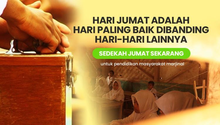 Banner program Sedekah Jumat Untuk Pendidikan Masyarakat Marginal