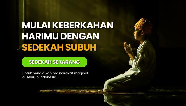 Gambar banner SEDEKAH SUBUH AGAR HARIMU DIMULAI DENGAN KEBERKAHAN