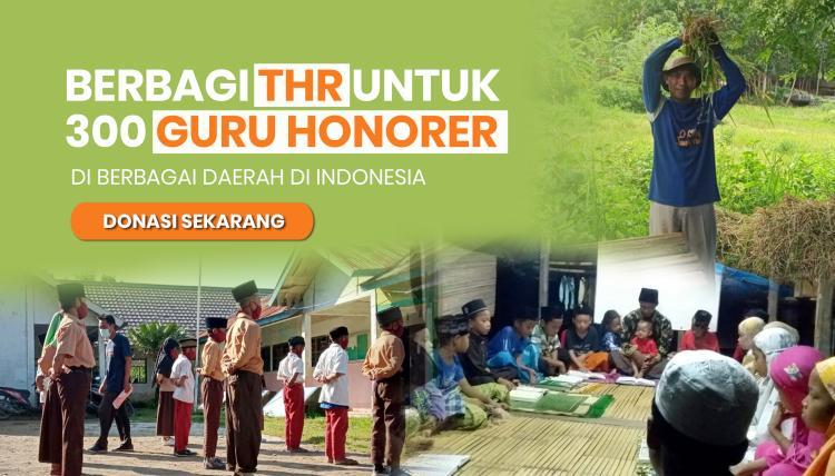Banner program BERBAGI THR UNTUK 300 GURU HONORER DI BERBAGAI DAERAH DI INDONESIA
