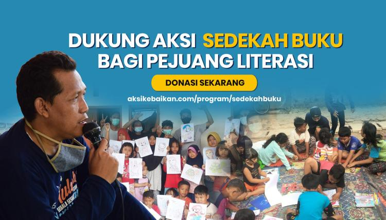 Banner program DUKUNG AKSI SEDEKAH BUKU BAGI PEJUANG LITERASI