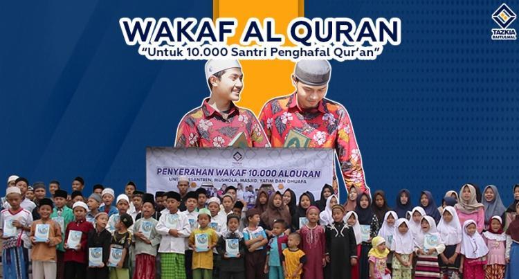 Banner program Hadiahkan Wakaf Al Quran untuk 10.000 Santri Penghafal Al Quran