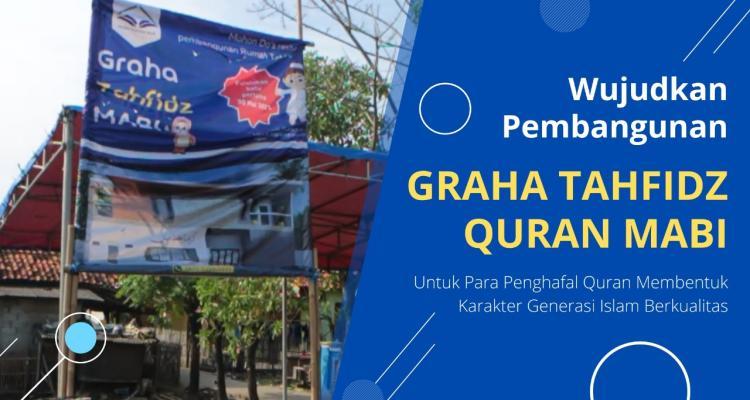 Banner program Ayo Bersatu Bangun Rumah Tahfidz Quran di Kampung Babakan SEGERA
