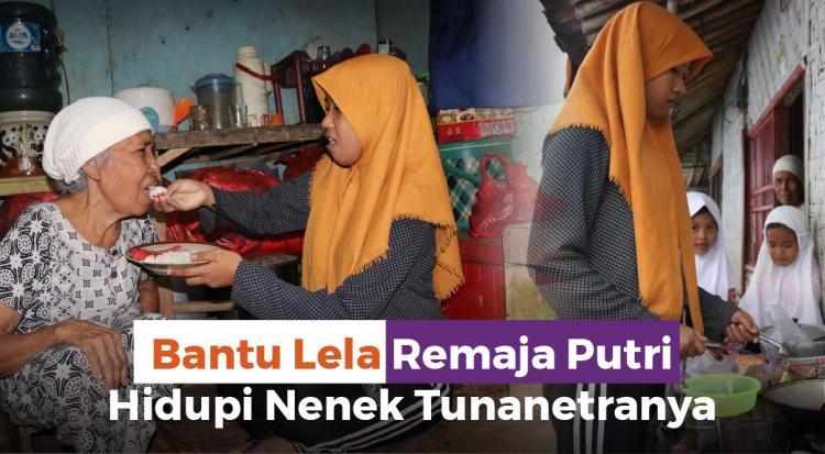 Banner program Bantu Lela, Remaja Yatim Hidupi Nenek Tuna Netranya