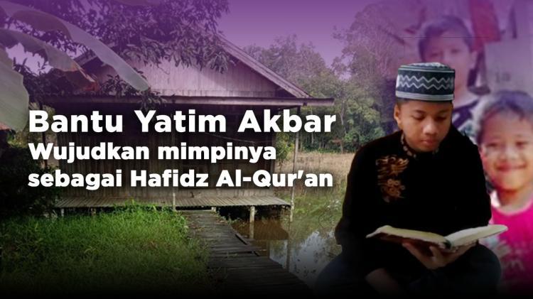 Banner program Bantu Akbar (Yatim) Jadi Hafidz