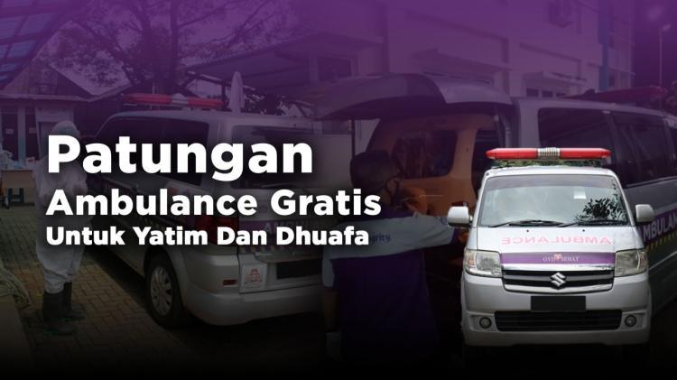 Banner program Patungan Ambulance Gratis untuk Yatim dan Duhafa