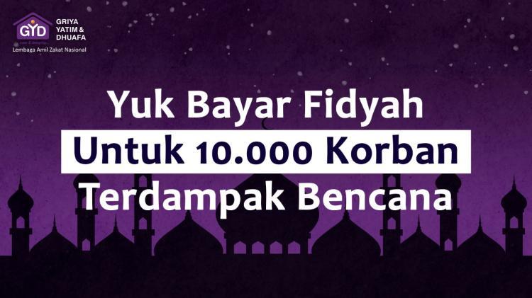 Banner program Fidyah Tuk 10.000 Korban Terdampak Bencana