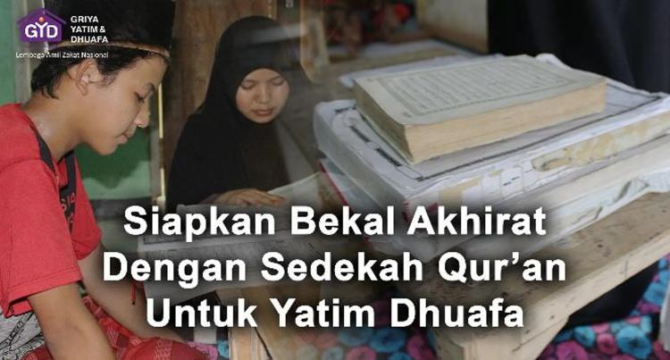 Banner program Dengan AlQuran Baru, Bahagiakan 30000 Yatim Dhuafa