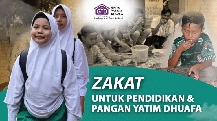 Banner program Zakat untuk Pendidikan dan Pangan Yatim dan Dhuafa