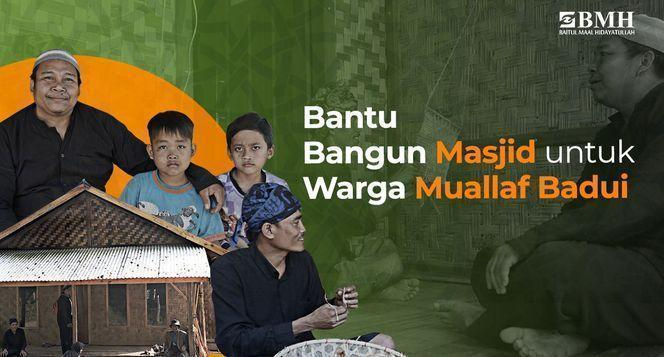 Gambar banner Masjid Pertama Muallaf Suku Badui