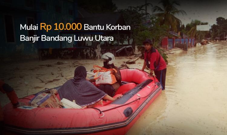 Gambar banner Banjir Bandang Terjang Masamba Luwu Utara, Mari Kirim Bantuan