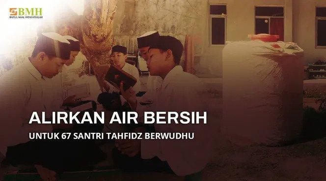 Banner program Bantu Wujudkan Sumur Bor untuk Santri Tahfidz