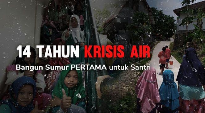 Banner program Air Bersih untuk Santri di Pelosok Desa
