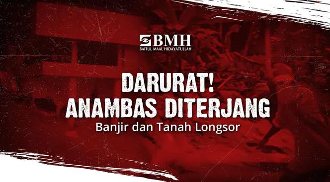 Banner program Bantu 300 Warga Anambas Terdampak Banjir Longsor