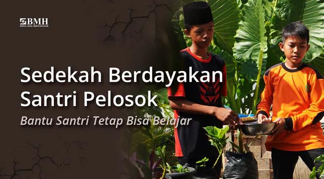 Banner program Bantu Santri Pedalaman Lampung Bertahan Hidup