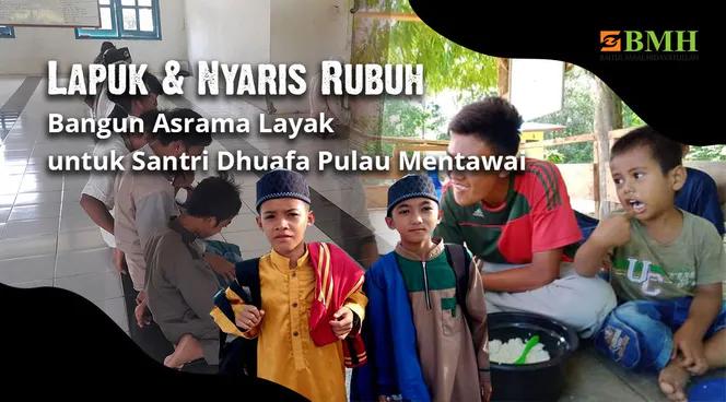 Banner program Bantu Wujudkan Asrama Santri Kepulauan Mentawai