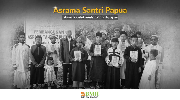 Gambar banner Pesantren GRATIS di Papua untuk Penghafal al-Quran