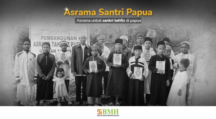 Banner program Pesantren GRATIS di Papua untuk Penghafal al-Quran