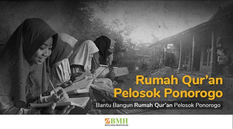 Banner program Wujudkan Rumah Quran di Pelosok Ponorogo