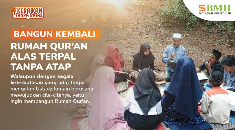 Banner program Bangun Kembali Rumah Quran Alas Terpal Tanpa Atap