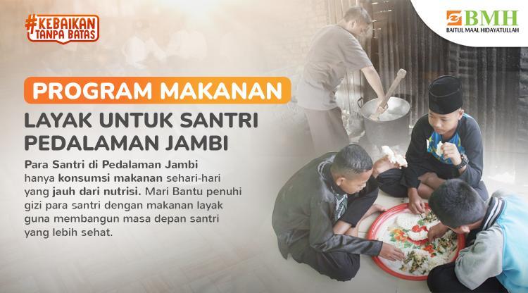 Banner program Makanan Layak untuk Santri Pedalaman Jambi