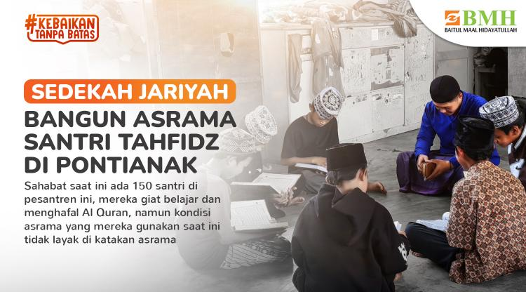 Banner program Sedekah Jariyah Bangun Asrama Tahfidz di Pontianak