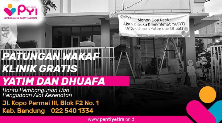 Banner program Wakaf Klinik Yasyfi Klinik Gratis Yatim dhuafa